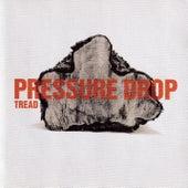 Tread by Pressure Drop (Techno)