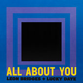 All About You by Leon Bridges