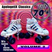 Apologetix Classics: 70's Vol. 2 by ApologetiX