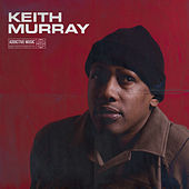 Best Of Keith Murray, Vol. 1 (Mixed By DJ Mel-A) de Keith Murray