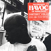 History The Infamous Mobb Deep Havoc, Vol. 2 (Mixed by DJ Mel-A) de Havoc