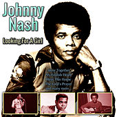 Looking For A Girl von Johnny Nash