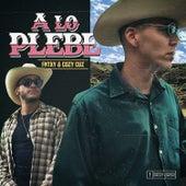A Lo Plebe by La Plebada