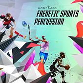 Frenetic Sport Percussion by Lovely Music Library