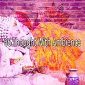 66 Thought with Ambience de Musica Relajante