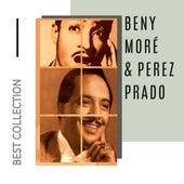 Best Collection Beny Moré & Perez Prado von Beny Morè