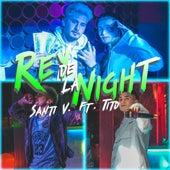 Rey de la Night by Santi V