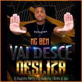 Vai Desce e Desliza by Mc Ben