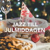 Jazz till julmiddagen de Various Artists