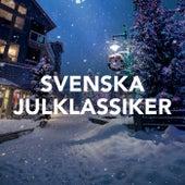 Svenska Julklassiker von Various Artists