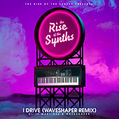 I Drive (Waveshaper Remix) [The Rise of the Synths Presents] de Cliff Martinez