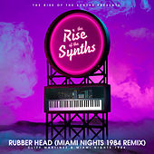 Rubber Head (Miami Nights 1984 Remix) [The Rise of the Synths Presents] de Cliff Martinez