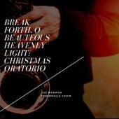 Break Forth, O Beauteous Heavenly Light: Christmas Oratorio von The Mormon Tabernacle Choir