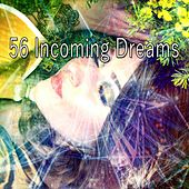 56 Incoming Dreams by Best Relaxing SPA Music
