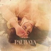 Paubaya by Moira Dela Torre