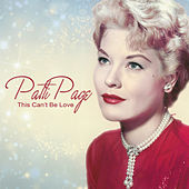 This Can't Be Love by Patti Page