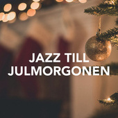 Jazz till julmorgonen von Various Artists