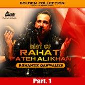 Best of Rahat Fateh Ali Khan (Romantic Qawwalies) Pt. 1 by Rahat Fateh Ali Khan