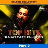 Top Hits of Rahat Fateh Ali Khan Pt. 2 by Rahat Fateh Ali Khan