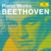 Beethoven Piano Works von Ludwig van Beethoven