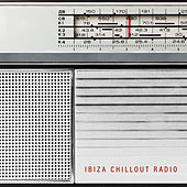 Ibiza Chillout Radio: Best Songs At The Turn Of Summer And Autumn 2020 von Ibiza Chill Out