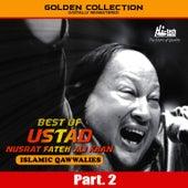 Best of Ustad Nusrat Fateh Ali Khan (Islamic Qawwalies) Pt. 2 by Nusrat Fateh Ali Khan