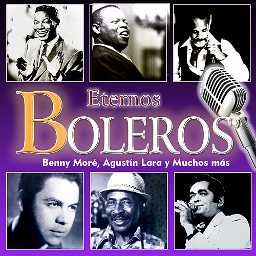 Eternos Boleros by Various Artists