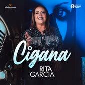 Cigana by Rita Garcia