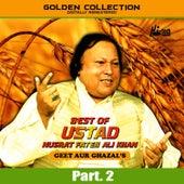 Best of Ustad Nusrat Fateh Ali Khan (Geet & Ghazal's) Pt. 2 by Nusrat Fateh Ali Khan