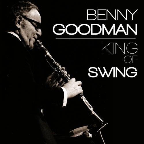 Benny Goodman. The Best of Swing by Benny Goodman