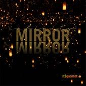 Infinity Mirror de H2 Quartet