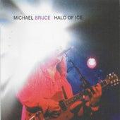Halo of Ice von Michael Bruce
