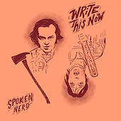 Write This Now by Spoken Nerd