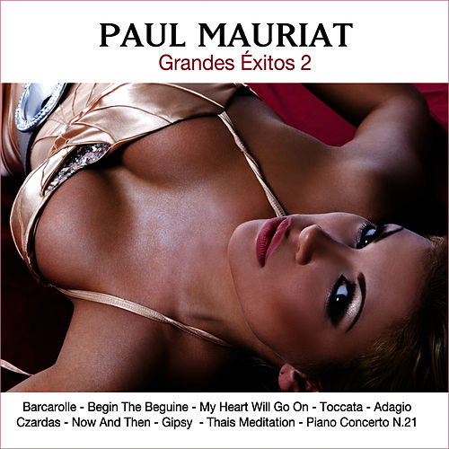 Paul Mauriat. Grandes Exitos 2 by Paul Mauriat