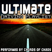 Ultimate Driving Playlist di Chords Of Chaos