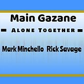 Alone Together by Main Gazane
