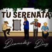 Tu Serenata de Diomedes Diaz