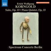 Korngold: Suite, Op. 23 & Piano Quintet, Op. 15 by Spectrum Concerts Berlin