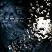 Divine Accidents by 5 Billion in Diamonds