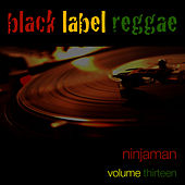 Black Label Reggae-Ninjaman-Vol. 13 de Ninjaman