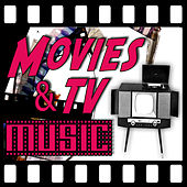 Movies & TV Music by Various Artists