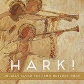 Hark! Holiday Favorites from Deseret Book de Various Artists