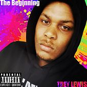 The Beginning (Deluxe) by Trey Lewis