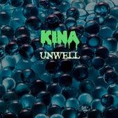 Unwell by Kina