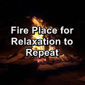 Fire Place for Relaxation to Repeat von Yoga