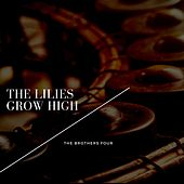 The Lilies Grow High de The Brothers Four