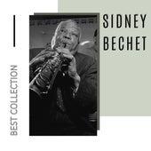 Best Collection Sidney Bechet von Sidney Bechet