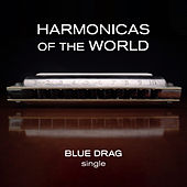 Blue Drag de Harmonicas Of The World