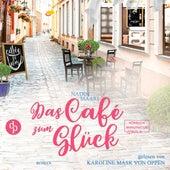 Das Café zum Glück - Sweet Romance, Band 3 (ungekürzt) von Nadin Maari