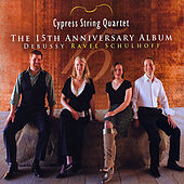 The 15th Anniversary Album by Cypress String Quartet